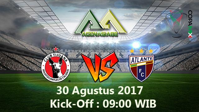 Prediksi Tijuana Vs Atlante 30 Agustus 2017
