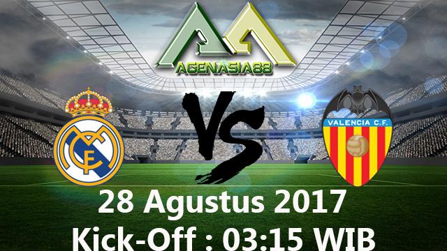 Prediksi Real Madrid Vs Valencia 28 Agustus 2017