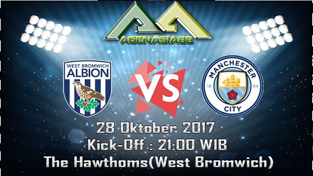 Prediksi West Bromwich Albion Vs Manchester City 28 Oktober 2017