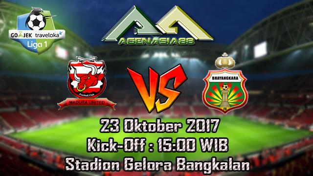 Prediksi Madura United Vs Bhayangkara 23 Oktober 2017